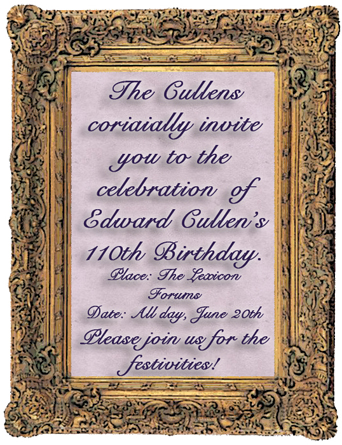 You Are Cordially Invited To Edward Cullen S Birthday Twilight