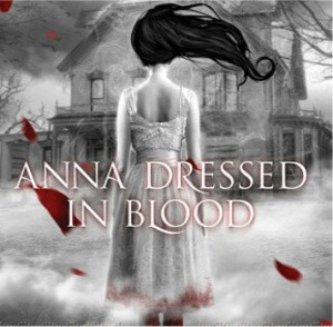 Anna Dressed in Blood Book
